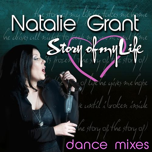 Story of My Life - Dance Mixes von Natalie Grant