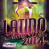 Latino Electro Mix 2014 - EP by Various Artists