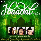 Ibadat Islamic Sufi Qawwalies Hamd Naat for Ramadan and Eid Mubarak, Vol. 1 by Various Artists