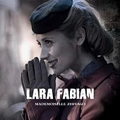 Mademoiselle Zhivago by Lara Fabian