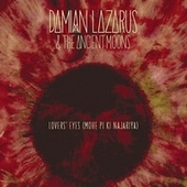 Lovers' Eyes (Mohe Pi Ki Najariya) by Damian Lazarus