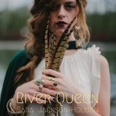 River Queen by Sara Jackson-Holman
