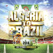Algeria to Brazil (22 titres originaux) by Various Artists