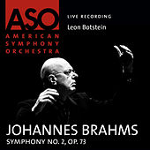 Brahms: Symphony No. 2, Op. 73 by Leon Botstein