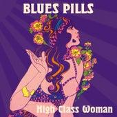 High Class Woman by Blues Pills