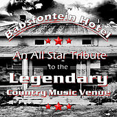 Babsfontein Hotel (An All Star Tribute to the Legendary Country Music Venue) by Various Artists