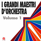 I Grandi Maestri D'Orchestra Vol.1 by Various Artists
