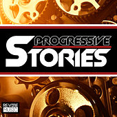 Progressive Stories, Vol. 1 by Various Artists