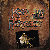 Live Tales by Ken Hensley