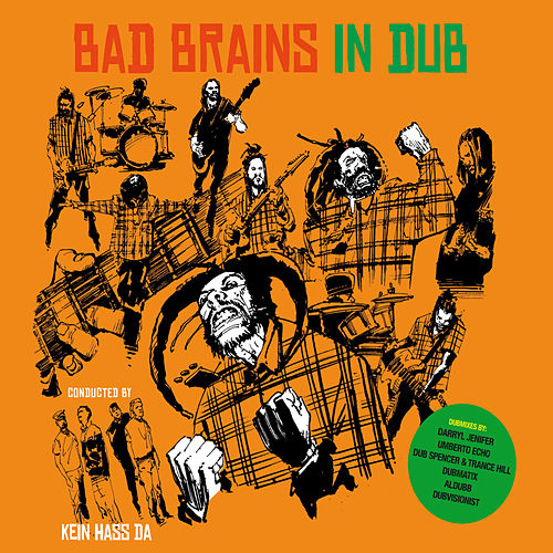 In Dub – Arranged by Kein Hass Da by Bad Brains