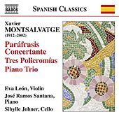 Montsalvatge: Complete Works for Violin & Piano by Eva León