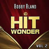 Hit Wonder: Bobby Bland, Vol. 2 von Bobby Blue Bland