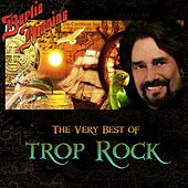 The Very Best of Trop Rock by Bertie Higgins