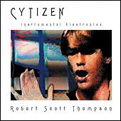 Cytizen by Robert Scott Thompson
