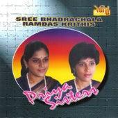 Sree Bhadrachala Ramdas Krithis - Priya Sisters by Priya Sisters