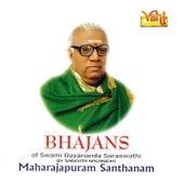 Bhajans by Maharajapuram Santhanam