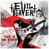 Live in the Studio by Evil Beaver