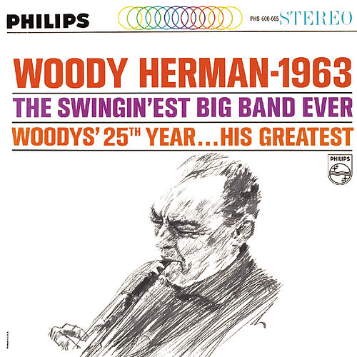 Woody Herman 1963 by Woody Herman