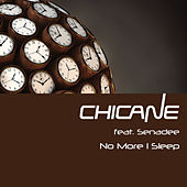 No More I Sleep by Chicane