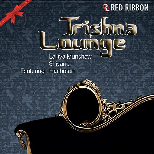 Trishna Lounge by Various Artists