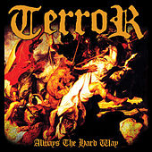 Always the Hard Way by Terror