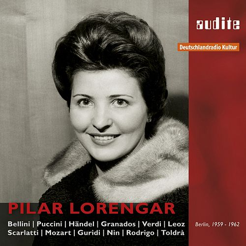 Pilar Lorengar: A Portrait in Live and Studio Recordings from 1959-1962 by Various Artists