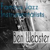 Famous Jazz Instrumentalists von Ben Webster