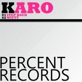 Step Back by Karo