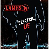 Electric Lie by Lambs