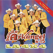 La 4x4 by Banda Arkangel R-15