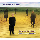 There And Back Again by Phil Lesh