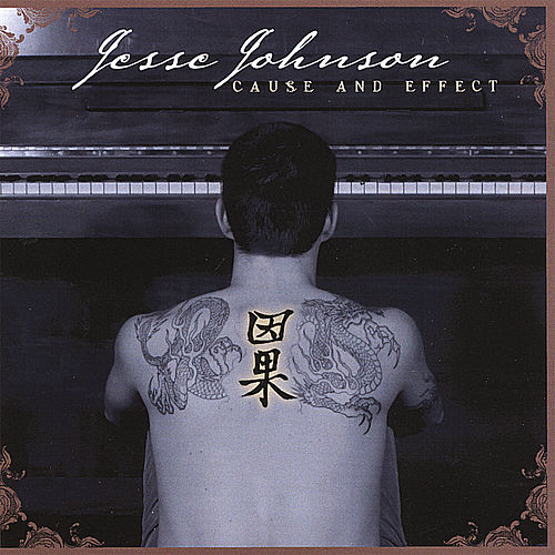 Cause & Effect by Jesse Johnson