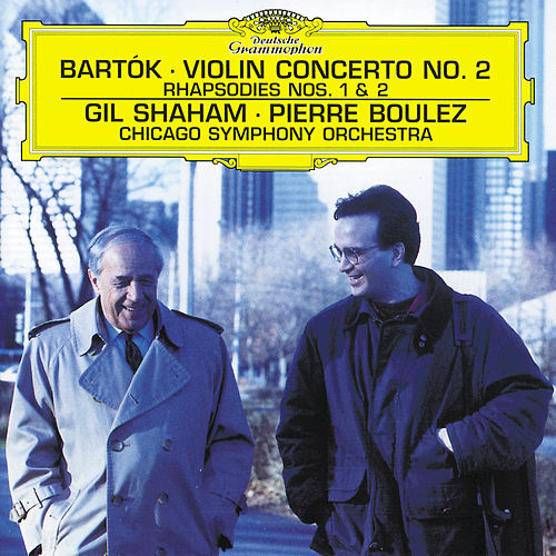 Bartók: Violin Concerto No.2; Rhapsodies by Gil Shaham
