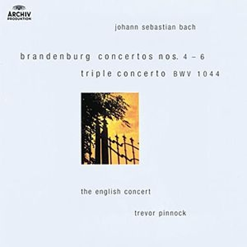 Bach: Brandenburg Concertos Nos.4-6; Triple Concerto BWV 1044 by Various Artists