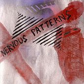 Nervous Patterns by Nervous Patterns