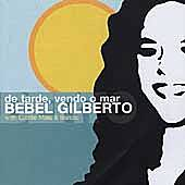 De Tarde, Vendo O Mar by Bebel Gilberto
