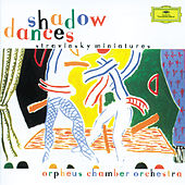Stravinsky: Shadow Dances by Orpheus Chamber Orchestra