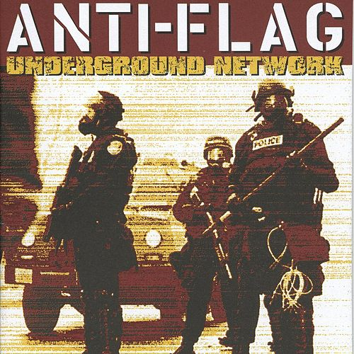 Underground Network by Anti-Flag