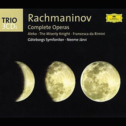 Rachmaninov: The Operas (Aleko; The Miserly Knight; Francesca da Rimini) by Various Artists