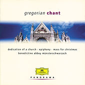 Gregorian Chant by Benedictine Monks of the Abbey Münsterschwarzach