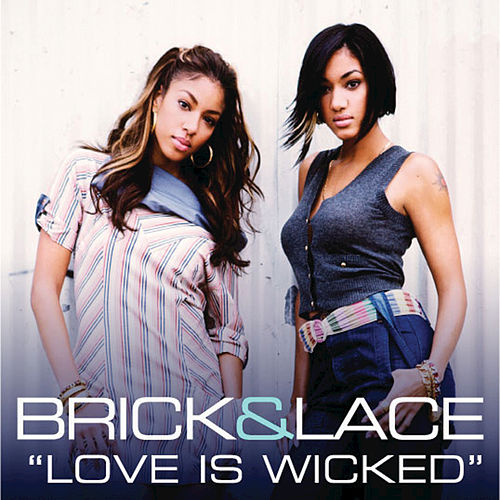 Love Is Wicked by Brick And Lace