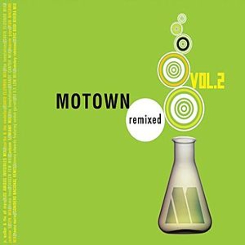 Motown Remixed Vol. 2 by Various Artists