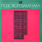 Music From Saramaka: A Dynamic Afro-American Tradition by Various Artists