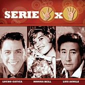 Serie 3x4 (Lucho Gatica, Monna Bell, Luis Aguile) by Various Artists