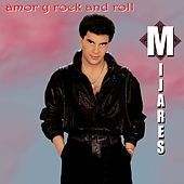 Amor Y Rock 'N' Roll by Mijares