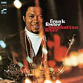 Manhattan Fever by Frank Foster