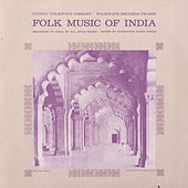 Folk Music Of India by Various Artists