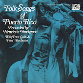 Folk Songs Of Puerto Rico by Various Artists