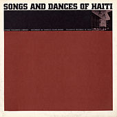 Music Of Haiti: Vol. 3, Songs And Dances Of Haiti by Various Artists