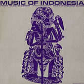 Music Of Indonesia by Various Artists